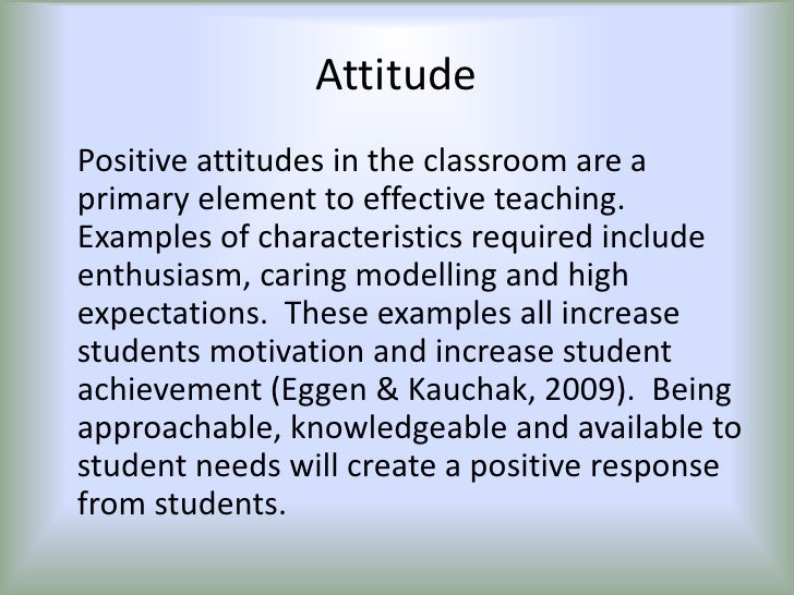 The Essential Characteristics of Effective Teaching