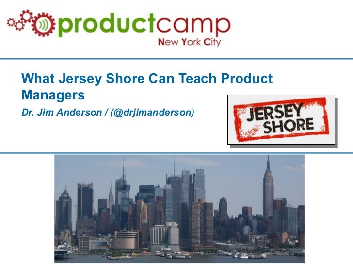 What Jersey Shore Can Teach Product Managers