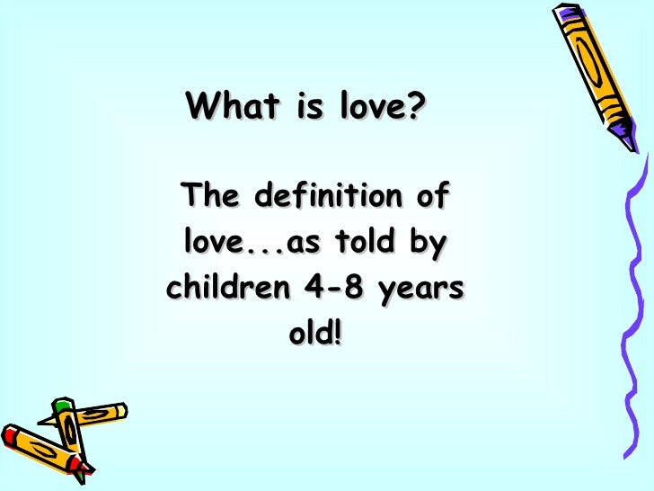 What Kids Say About Love