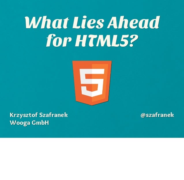 What Lies Ahead for HTML5