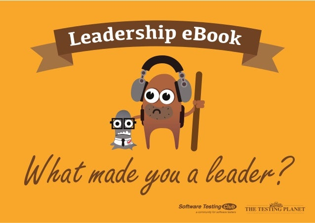 What made you a software testing leader?