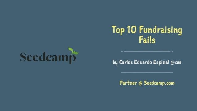 Top Ten Fundraising Fails