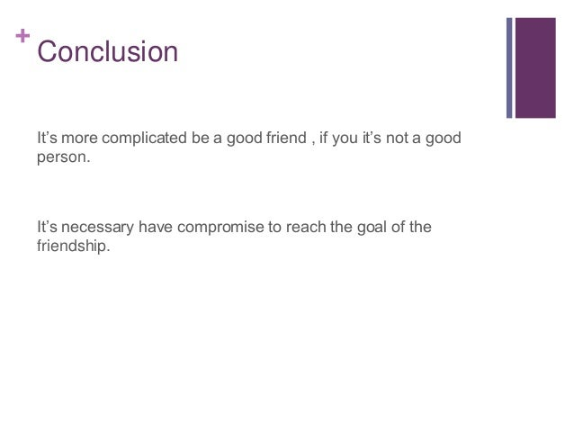 What is a good conclusion?