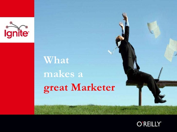 What  makes a  great Marketer