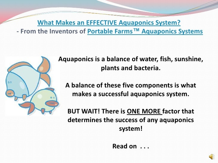 What Makes an EFFECTIVE Aquaponics System? - From the Inventors of Portable Farms™ Aquaponics Systems<br />Aquaponics is a...