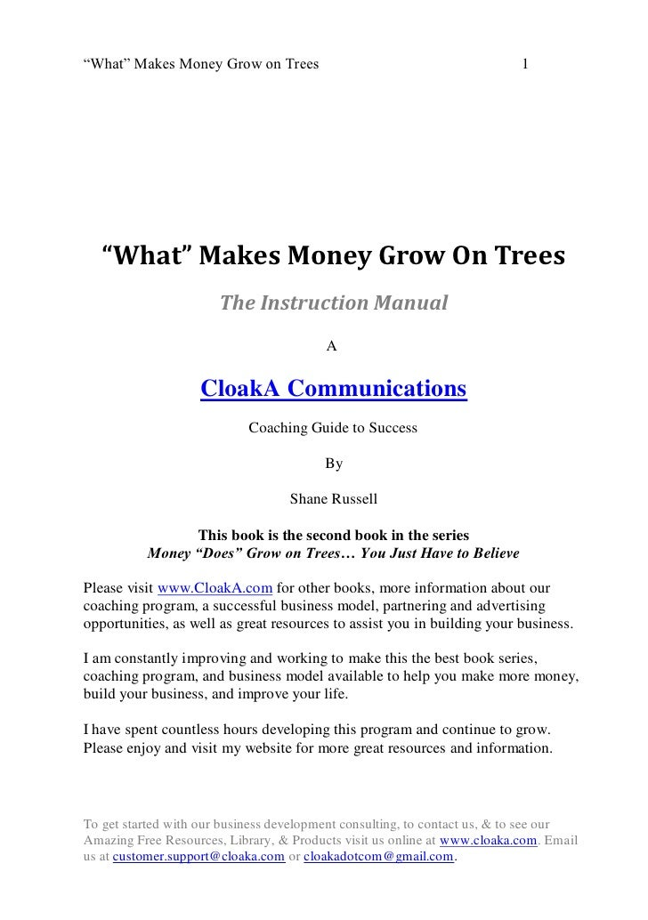 What makes money grow on trees