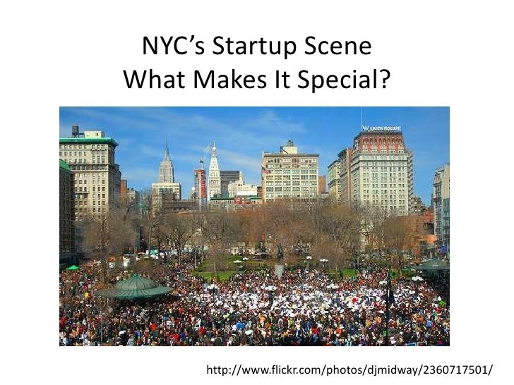 What Makes NYC's Startup Scene Special? (draft)