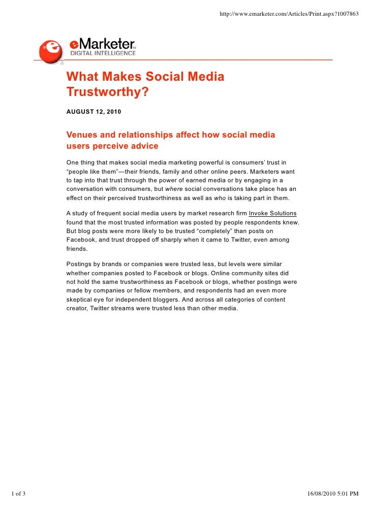 http://www.emarketer.com/Articles/Print.aspx?1007863              What Makes Social Media          Trustworthy?          A...