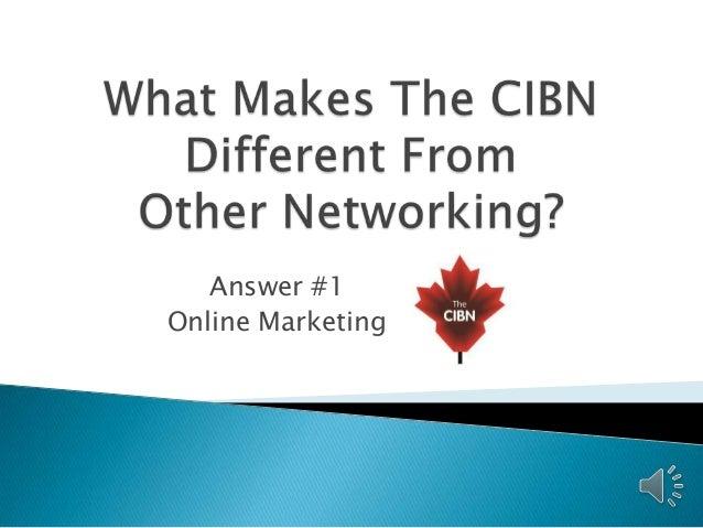 Answer #1 Online Marketing