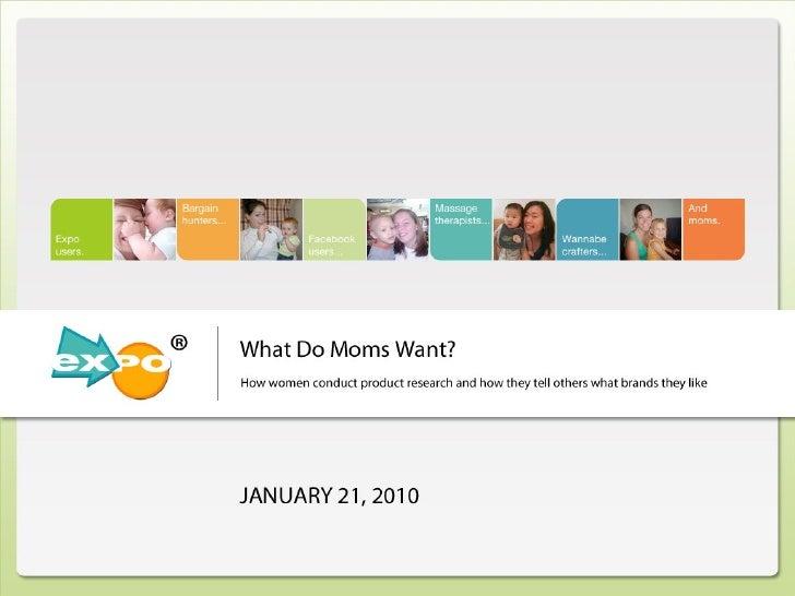 What Moms Want Webinar - Findings