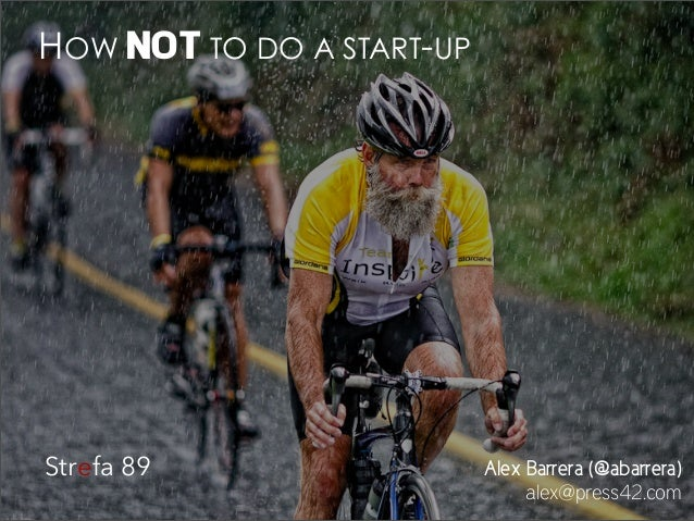 How not to do a start-up