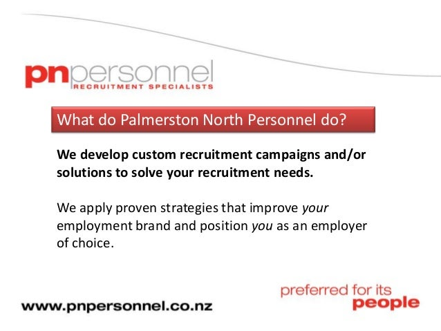 What Palmerston North Personnel Do