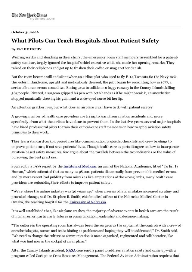 October 31, 2006What Pilots Can Teach Hospitals About Patient SafetyBy KAT E MURPHYWearing scrubs and slouching in their c...