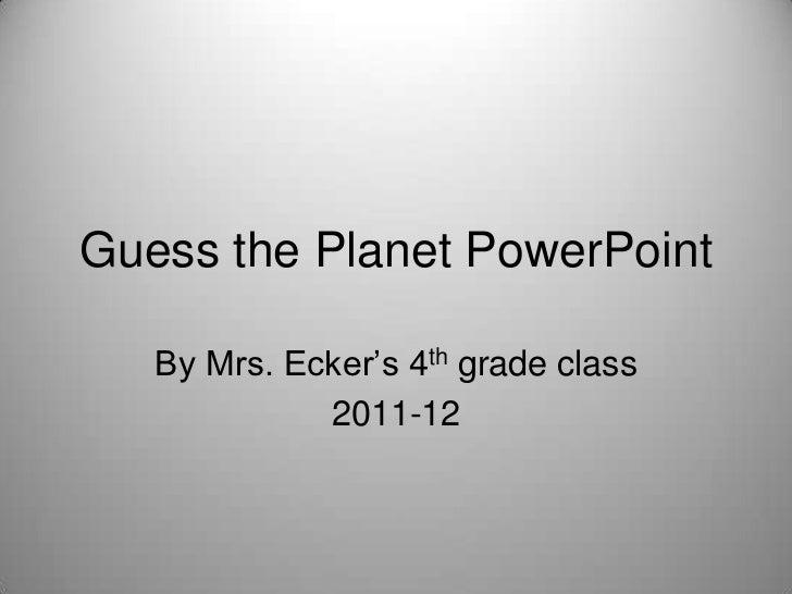 What Planet 4 Ecker