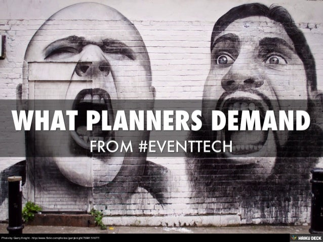 What Planners Demand From #eventtech