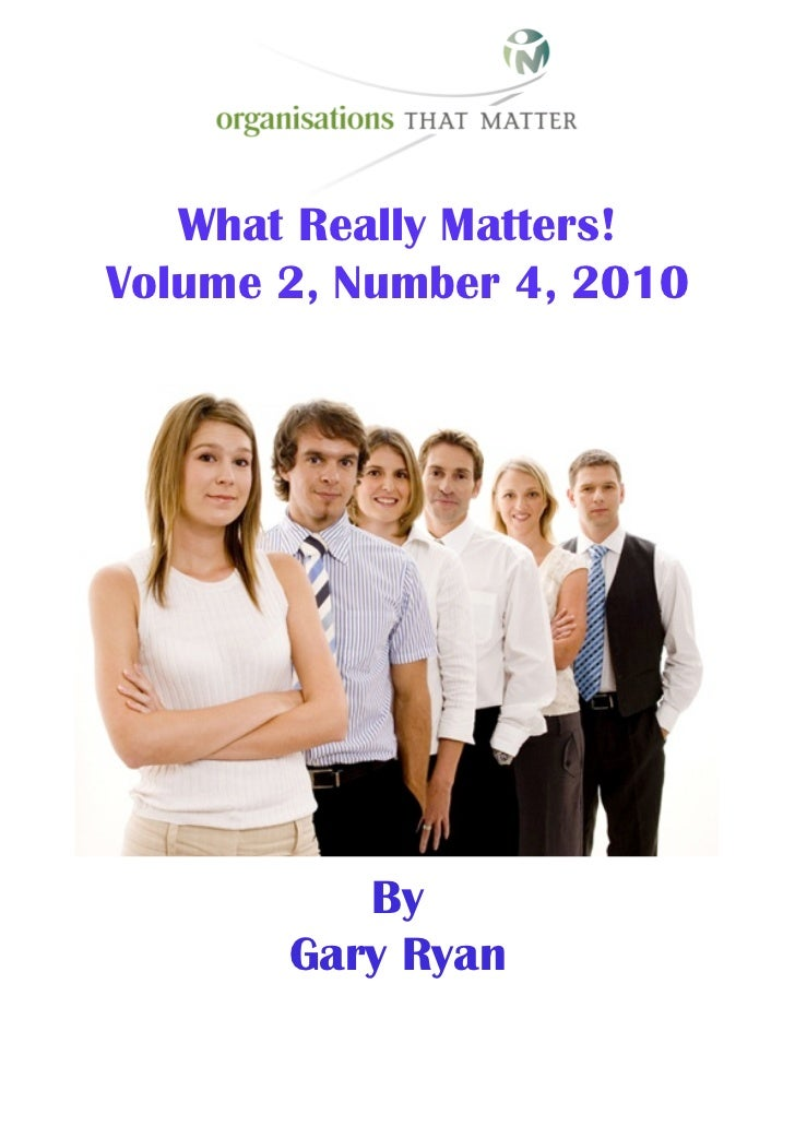 What Really Matters! Volume 2, Number 4, 2010