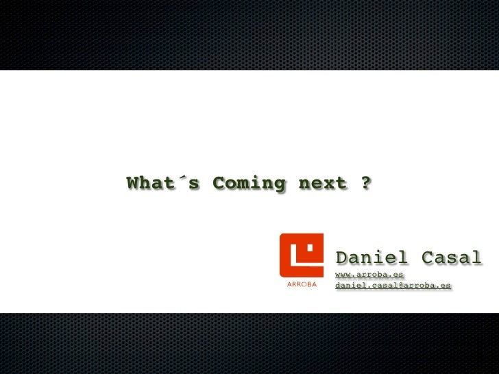 what´s coming next