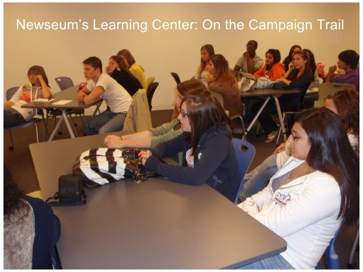 Newseum's Learning Center: On the Campaign Trail