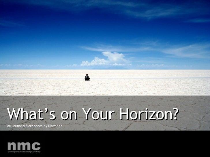 What's On Your Horizon Presentation