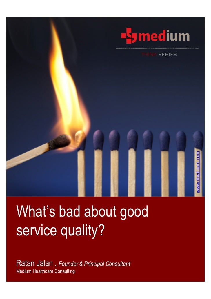 Whats Bad About Good Service Quality