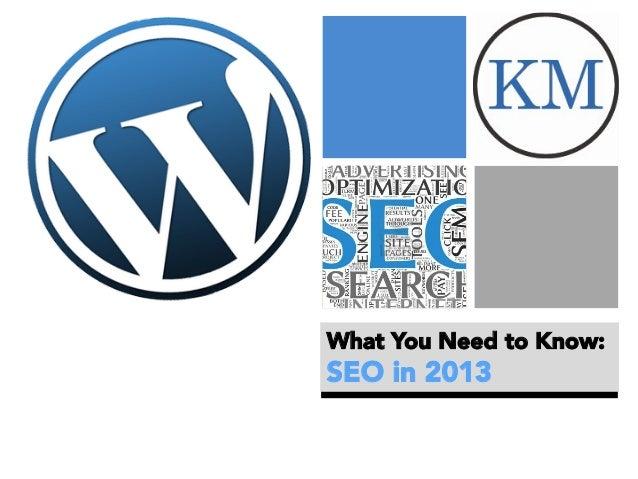 Whats Happening in SEO in 2013 - WordCamp Boston 2013