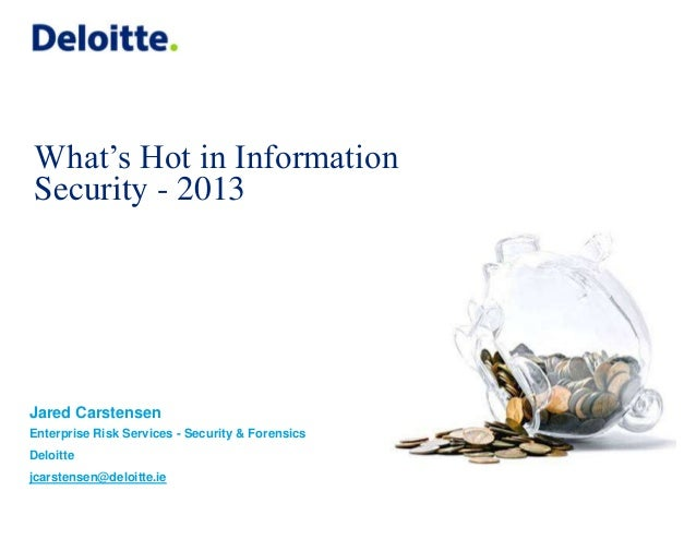 Information Security - What's hot for 2013 - Jared Carstensen