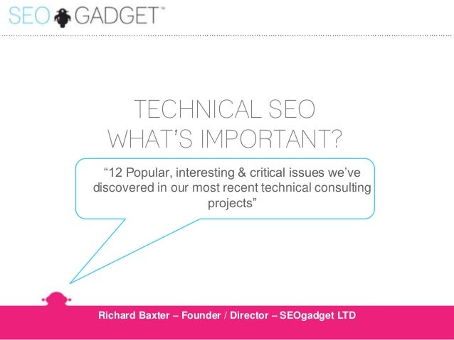 What's Important for Technical Search Engine Optimisation?