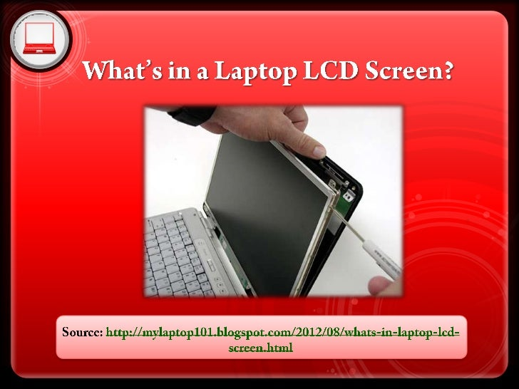 What's in a laptop lcd screen