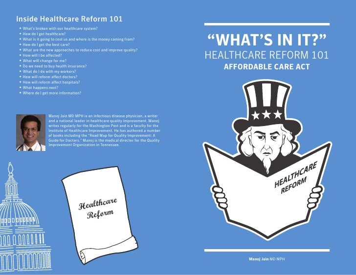 Inside Healthcare Reform 101•   What's broken with our healthcare system?•                                                ...