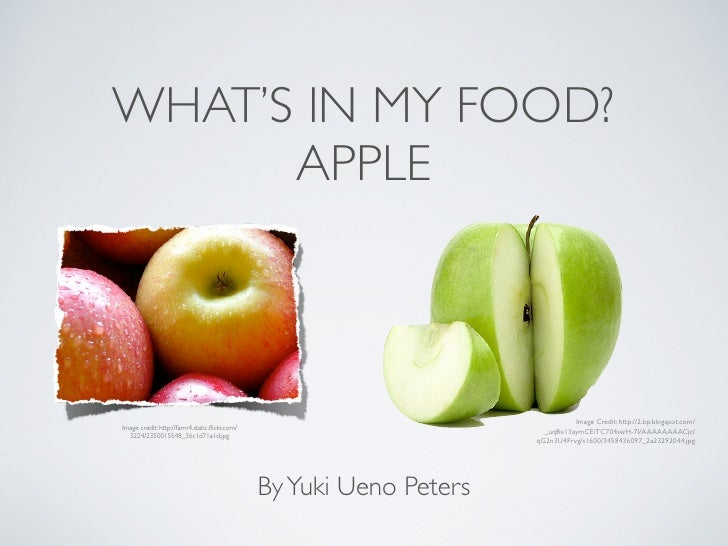 WHAT'S IN MY FOOD?      APPLE                                                                               Image Credit: ...