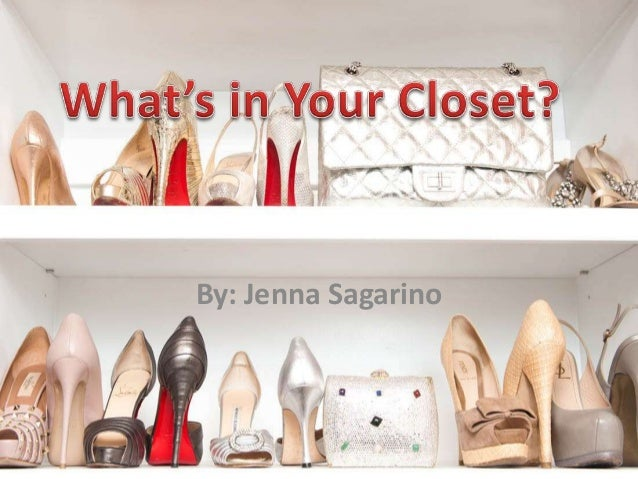 Whats in your closet