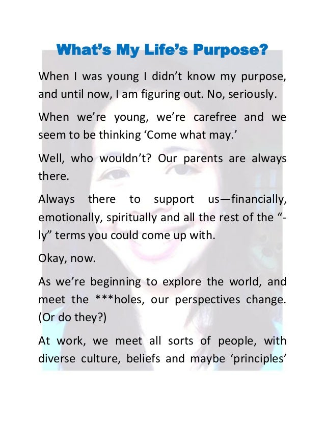 purpose in life essay my purpose in life essay