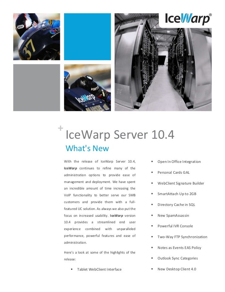 +    IceWarp Server 10.4    Whats New    With the release of IceWarp Server 10.4,                  Open In Office Integra...