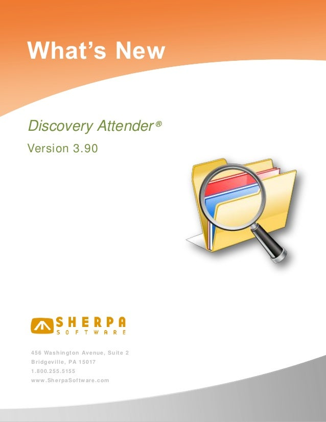 What's New in Discovery Attender version 3.90