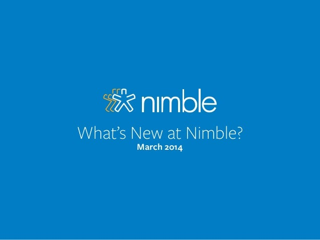 What's New at Nimble? March 2014