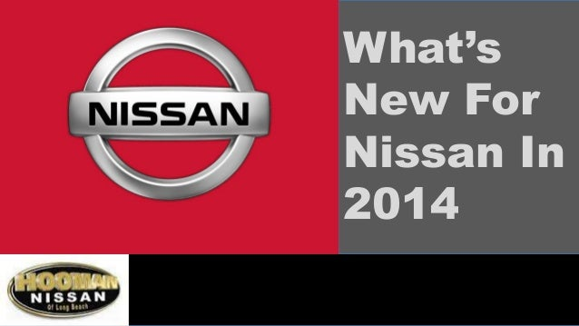 What's New For Nissan In 2014