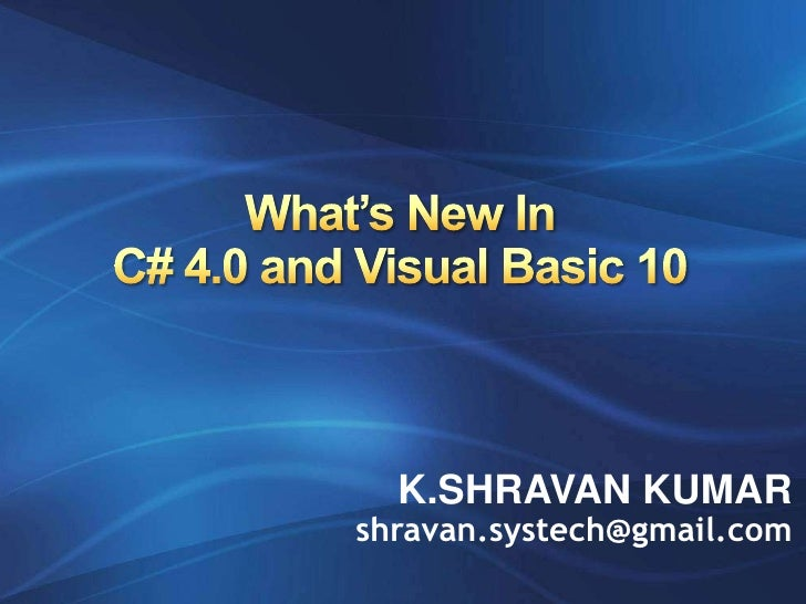 Whats New In C Sharp 4 And Vb 10