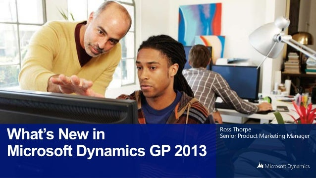 Microsoft Dynamics GP 2013 - Mejoras