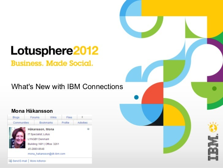 Lotusphere 2012 - What's new in IBM Connections