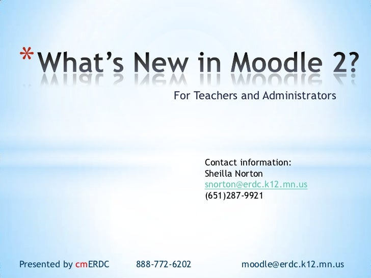 What's New in Moodle 2