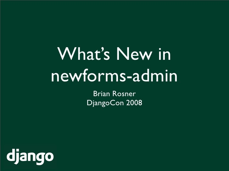 What'S New In Newforms Admin