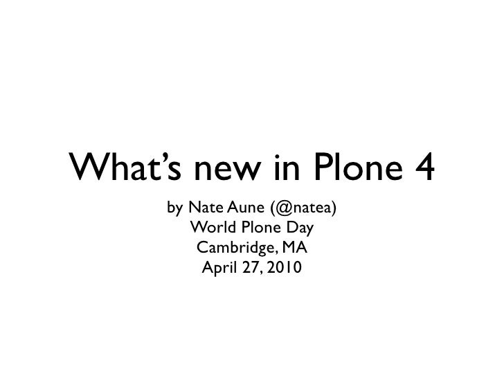 What's new in Plone 4