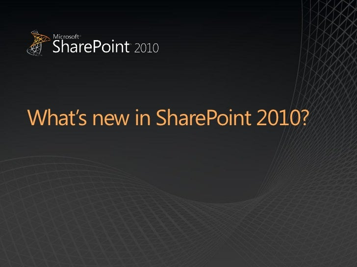 Whats new in SharePoint 2010 SPSRedmond