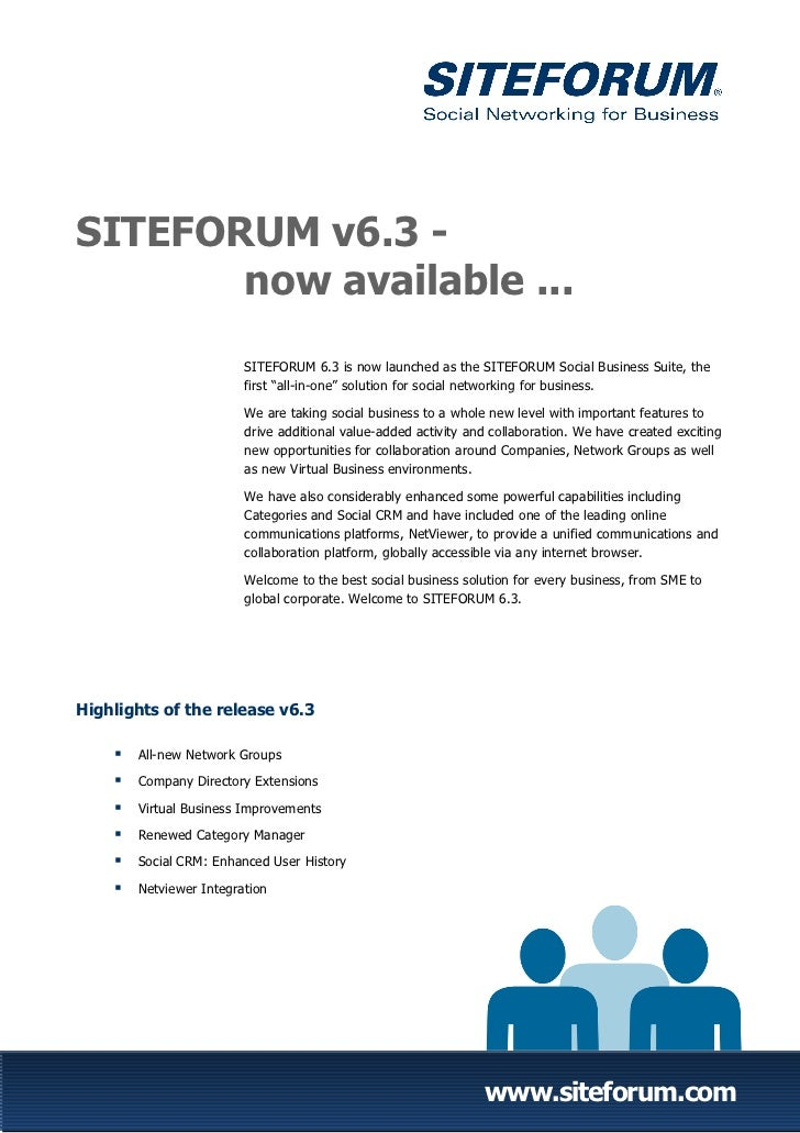 SITEFORUM v6.3 -       now available ...                         SITEFORUM 6.3 is now launched as the SITEFORUM Social Bus...