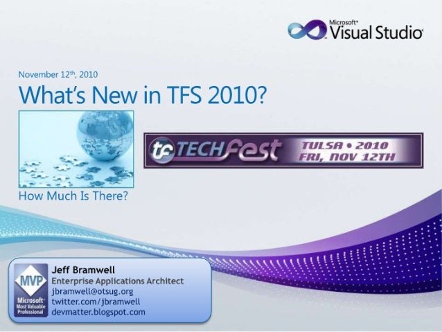 Tulsa TechFest 2010 - What's New in TFS 2010