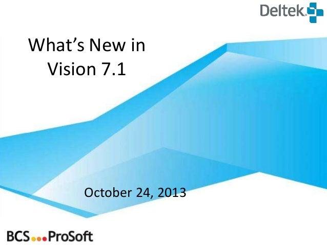 What's New in Deltek Vision 7.1