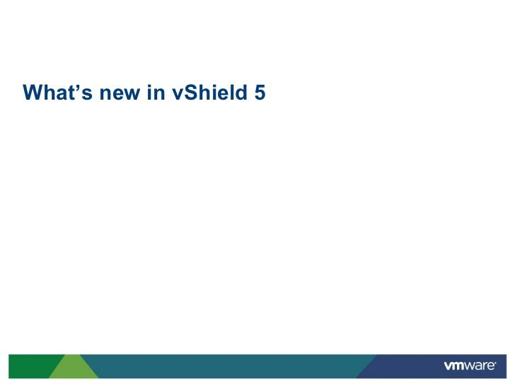 What's new in vShield 5