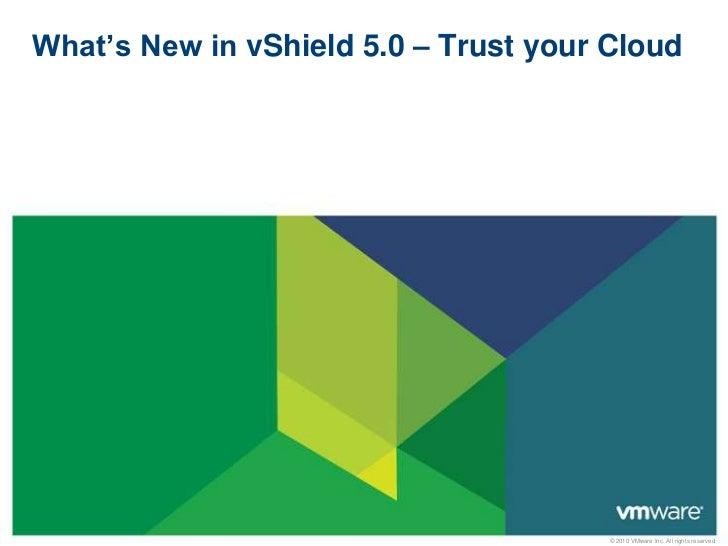 What's new in VMware vShield 5 - Customer Presentation