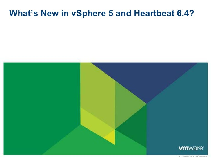What's new in vSphere 5 and vCenter Server Heartbeat – Customer Presentation