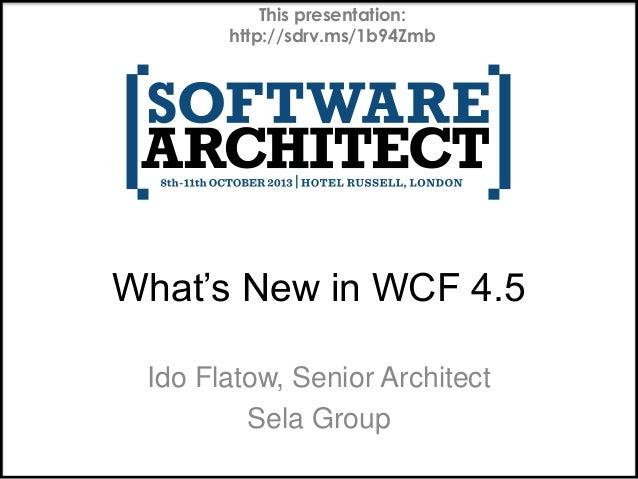 This presentation: http://sdrv.ms/1b94Zmb  What's New in WCF 4.5 Ido Flatow, Senior Architect Sela Group